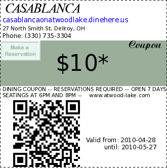CASABLANCA coupon : DINING COUPON -- RESERVATIONS REQUIRED -- OPEN 7 DAYS SEATINGS AT 6PM AND 8PM --    www.atwood-lake.comPresent to receive discount.  Not valid with any other offer, coupon, discount, or gift card. *$5 per person per full entree selection.